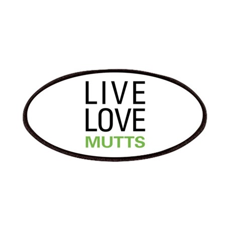 Live Love Mutts Patches