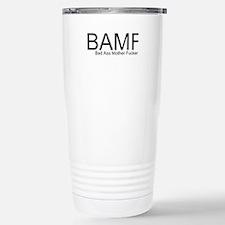 Bad Ass Mother Fucker Travel Mug