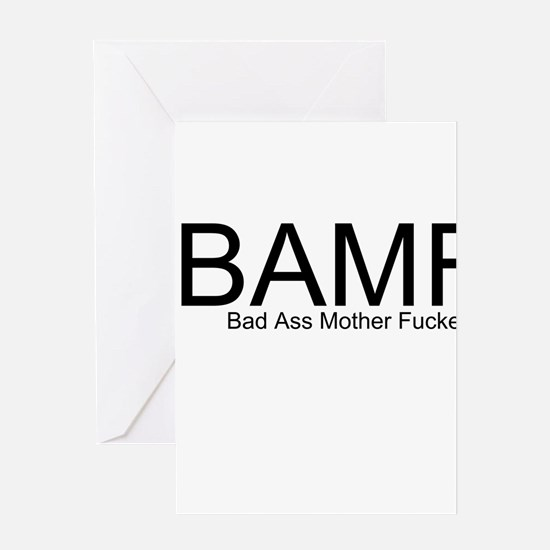Bad Ass Mother Fucker Greeting Card