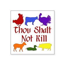 "Thou Shalt Not Kill Square Sticker 3"" x 3"""