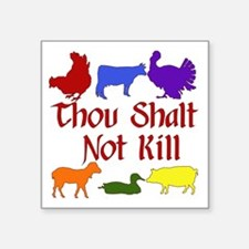 "Thou Shalt Not Kill Square Sticker 3"" x 3"""