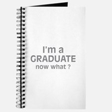I'm a Graduate. Now What ? Journal