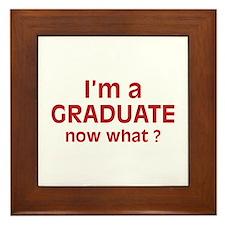 I'm a Graduate. Now What ? Framed Tile
