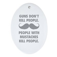 Guns don't kill people Ornament (Oval)