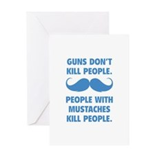 Guns don't kill people Greeting Card