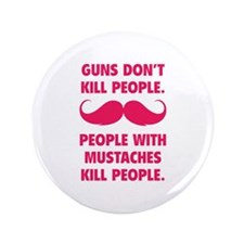 "Guns don't kill people 3.5"" Button"