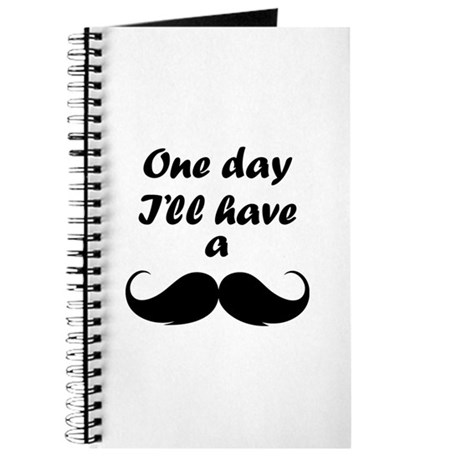 One Day I'll Have A Mustache Journal