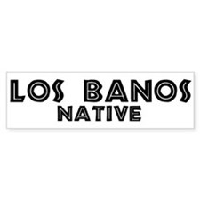 Los Banos Native Bumper Bumper Sticker