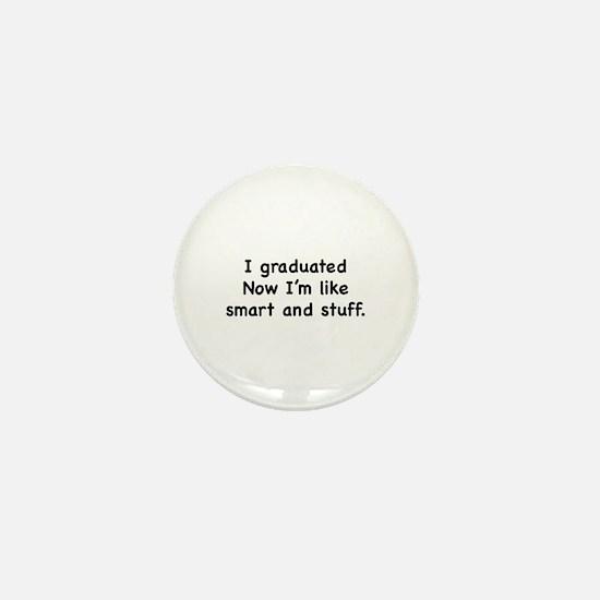 I Graduated Mini Button
