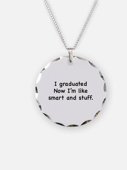 I Graduated Necklace