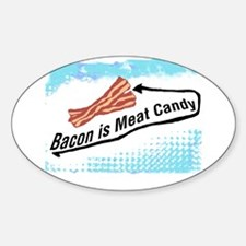 Bacon is Meat Candy 2 Decal