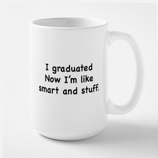 I Graduated Large Mug