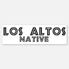 Los Altos Native Bumper Bumper Bumper Sticker