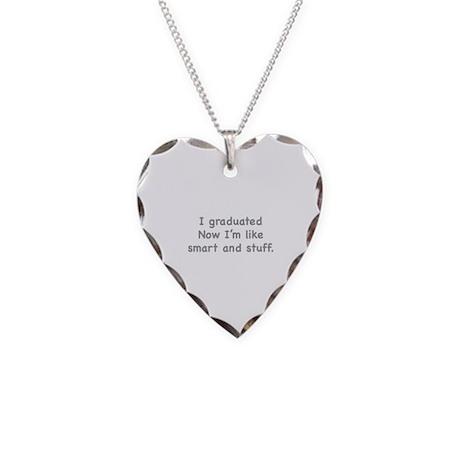 I Graduated Necklace Heart Charm