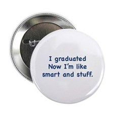 """I Graduated 2.25"""" Button (100 pack)"""