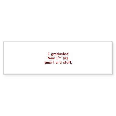 I Graduated Sticker (Bumper)
