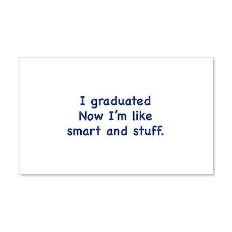 I Graduated 22x14 Wall Peel