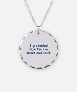 I Graduated Necklace Circle Charm