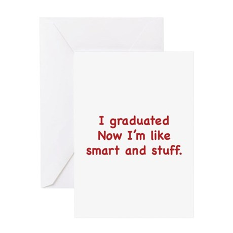 I Graduated Greeting Card