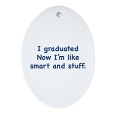 I Graduated Ornament (Oval)
