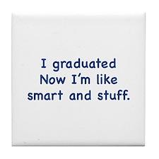 I Graduated Tile Coaster