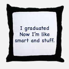 I Graduated Throw Pillow