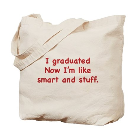 I Graduated Tote Bag