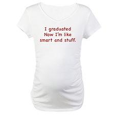 I Graduated Shirt