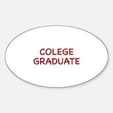 Colege Graduate Sticker (Oval)