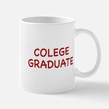 Colege Graduate Mug