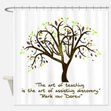 The Art Of Teaching Shower Curtain