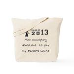 Student Loan 2013 Tote Bag