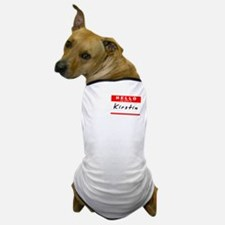 Kirstin, Name Tag Sticker Dog T-Shirt
