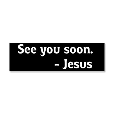 See you soon - Jesus Car Magnet 10 x 3