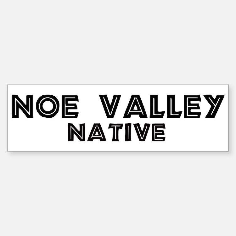 Noe Valley Native Bumper Bumper Bumper Sticker
