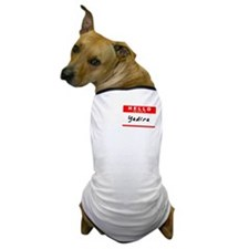 Yadira, Name Tag Sticker Dog T-Shirt