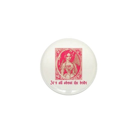 It's All About the Bride Mini Button (100 pack)
