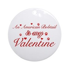 An American Bobtail is my Valentine Ornament (Roun
