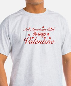 An American Curl is my Valentine T-Shirt