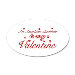 An American Shorthair is my Valentine 38.5 x 24.5