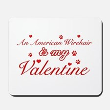 An American Wirehair is my Valentine Mousepad