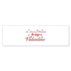 An American Wirehair is my Valentine Bumper Sticker