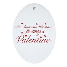 An American Wirehair is my Valentine Ornament (Ova