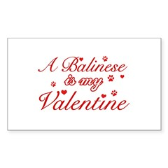 A Balinese is my valentines Decal