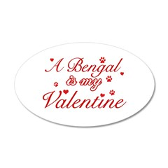 A Bengal is my valentine 38.5 x 24.5 Oval Wall Pee