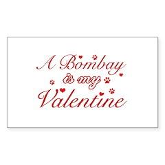 A Bombay is my valentine Sticker (Rectangle)