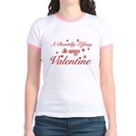 A Chantilly Tiffany is my valentine Jr. Ringer T-S