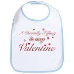 A Chantilly Tiffany is my valentine Bib