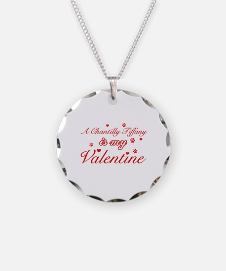A Chantilly Tiffany is my valentine Necklace