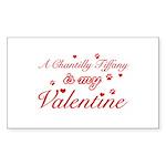 A Chantilly Tiffany is my valentine Sticker (Recta